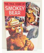 THE TRUE STORY OF SMOKEY THE BEAR 1989 EDITION ... - $11.99