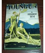 Antique Book Young'Un Herbert Best - 1944 HC/DJ - $10.00