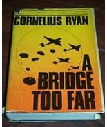 A Bridge Too Far World War II Cornelius Ryan 19... - $20.00