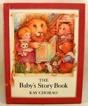 The Baby's Story Book Vintage Kay Chorao 1985  - $6.00