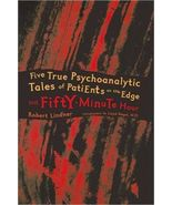The Fifty-Minute Hour: Five True Psychoanalytic... - $6.99