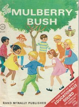 THE MULBERRY BUSH;Dorothy Grider,ill.;1969 Rand... - $9.99