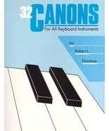 32 Canons For All Keyboard Instruments Robert D... - $5.95