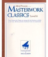 Alfred Presents Masterwork Classics Level 6 - $7.95