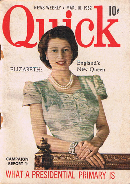 1952 QUICK Mag Queen Elizabeth PRESIDENTIAL Primary