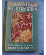 Hawaiian Flowers - Kuck & Tongg 1st Ed 1943... - $9.99