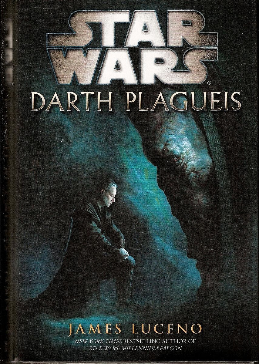 Darth Plagueis Star Wars Novel by James Luceno HC 2012 1st Ed
