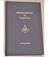 FREEMASONRY AN INSPIRATION - Signed by Ira Boyd... - $148.50