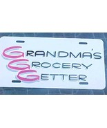 novelty license plate Grandma's Grocery Getter - $4.00