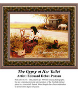 The Gypsy at Her Toilet, Fine Art Counted Cross... - $39.00