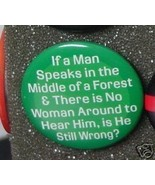 IF A MAN SPEAKS IN A FOREST - IS HE STILL WRONG? - $2.00