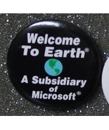 WELCOME TO EARTH A SUBSIDIARY OF MICROSOFT pin ... - $2.00