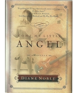 Come My Little Angel by Diane Noble Hardcover Book - $4.98