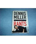 The Rants by Dennis Miller Hardback SIGNED - $4.99
