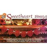 Z064 Crochet PATTERN ONLY Sweetheart Heart Swag... - $7.45