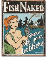Fish Naked Show Off Your Bobbers Fishing Tin Me... - $16.50