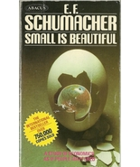 Small Is Beautiful by E. F. Schumacher Economic... - $1.99