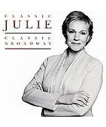 Classic Julie: Classic Broadway by Julie Andrew... - $2.97
