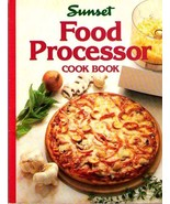 Sunset FOOD PROCESSOR Cook Book 1985 SC - $12.99