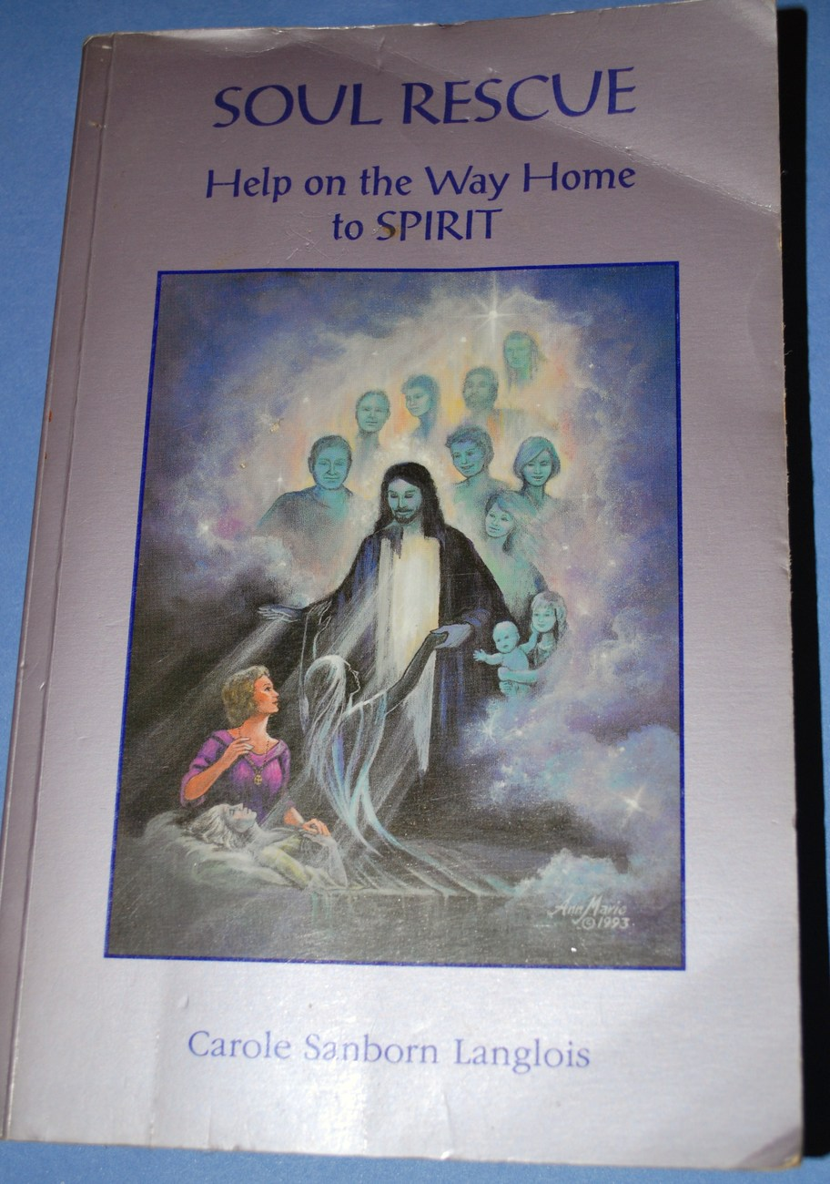 Soul Rescue Help On The Way To Spirit Paperback Spiritual