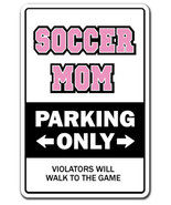 SOCCER MOM Novelty Sign parking player sign gif... - $6.53