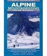 Alpine Mountaineering On Mt Rainier Basic Techn... - $29.99