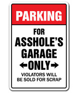 PARKING FOR A$$HOLES GARAGE ONLY Novelty Sign a... - $6.53