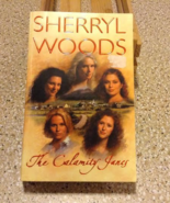 The Calamity Janes by Sherryl Woods - $5.00