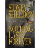 Nothing Lasts Forever Sidney Sheldon  HCDJ Firs... - $4.99