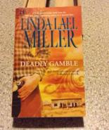 Deadly Gamble (Mojo #1) by Linda Lael Miller - $5.00