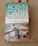 The Newcomer (Thunder Point #2) Robyn Carr - $5.00