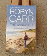 The Wanderer (Thunder Point #1) Robyn Carr - $5.00