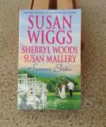 Summer Brides by Susan Wiggs, Sherryl Woods, Su... - $5.00