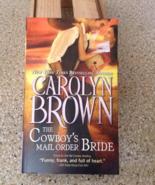 The Cowboy's Mail Order Bride (Cowboys & Brides... - $5.00