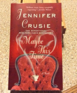 Maybe This Time by Jennifer Crusie - $5.00