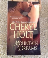 Mountain Dreams by Cheryl Holt - $5.00