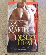 Desert Heat by Kat Martin - $5.00