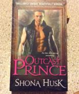 The Outcast Prince by Shona Husk - $5.00
