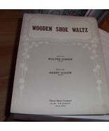 Wooden Shoe Waltz Sheet Music Lyric by Walter H... - $0.99