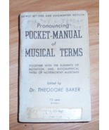 Pronouncing Pocket-Manual of Musical Terms Edit... - $0.99