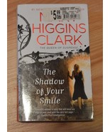 The Shadow of your Smile by Mary Higgins Clark ... - $0.99