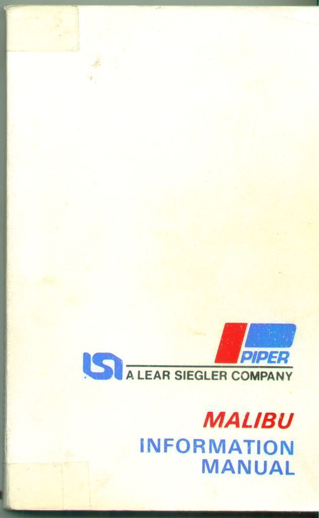 Piper Aircraft Malibu Information Manual 1984