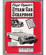 Floyd Clymer's Steam Car Scrapbook 1945 Bonanza... - $9.95