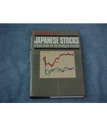 Japanese Stocks A Basic Guide for the Intellige... - $4.95
