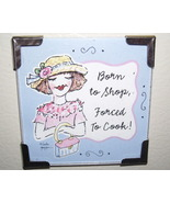Linda Grayson born to shop gift magnet new - $4.00