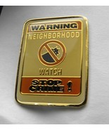 NEIGHBORHOOD WATCH STOP CRIME LAPEL PIN BADGE 1... - $4.42