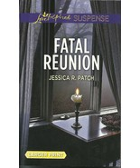 Fatal Reunion Jessica R Patch (Love Inspired La... - $3.75