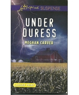 Under Duress Meghan Carver-Debut (Love Inspired... - $3.75