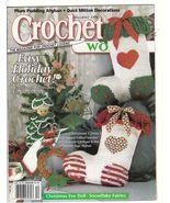 Crochet World Magazine December 1998 Crochet Pa... - $4.99