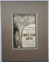 White Star Coffee Original 1901 Advertisement -... - $14.00